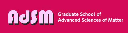 Graduate School of Advanced Sciences of Matter